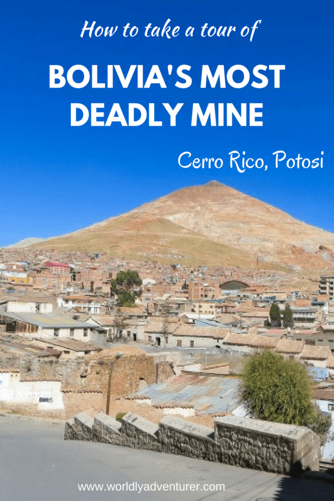 Want to know what it's like to go deep into the earth in Potosi to explore Bolivia's deadliest mine, Cerro Rico? Here's how to organise a tour and why you should visit Potosi, Bolivia.