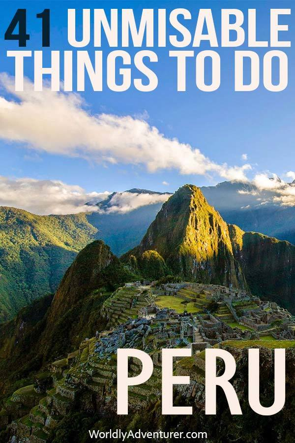 """The mountains and ruins of Machu Picchu in the morning light and with overlaid text """"41 unmissable things to do in Peru"""""""