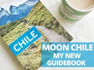 Moon Chile guidebook by Steph Dyson