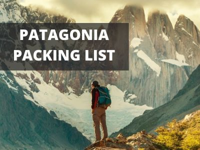 Packing list for Patagonia
