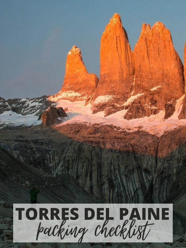 Torres del Paine National Park packing checklist